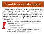 uzasadnienie potrzeby projektu2