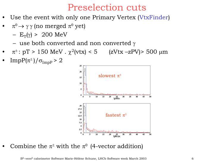 Preselection cuts