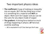 two important physics ideas