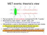 met events theorist s view