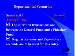 departmental scenarios scenario 2 continued1