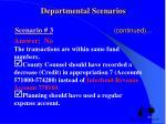departmental scenarios scenario 3 continued