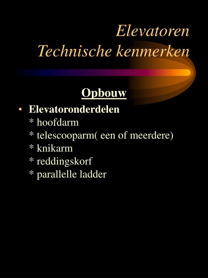Elevatoren technische kenmerken