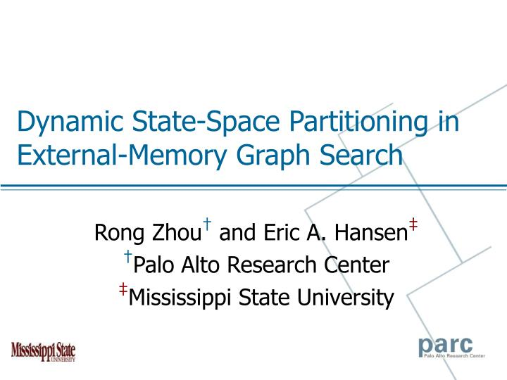 dynamic state space partitioning in external memory graph search n.