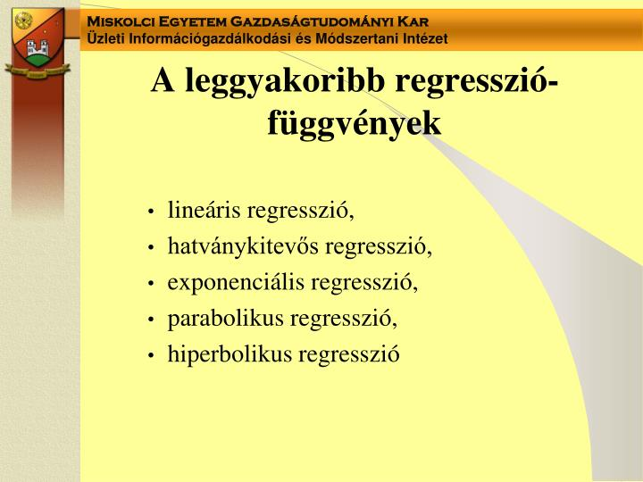 A leggyakoribb regresszió-függvények