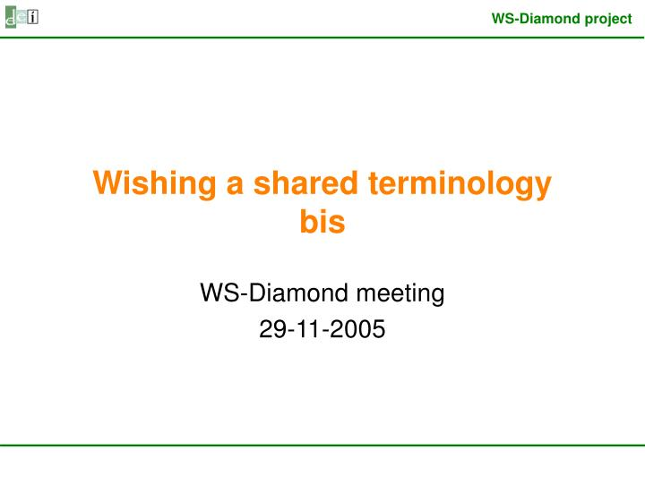 wishing a shared terminology bis n.