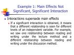 example 1 main effects not significant significant interaction4