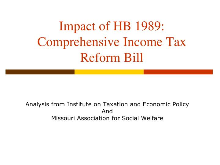 impact of hb 1989 comprehensive income tax reform bill n.
