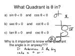 what quadrant is in