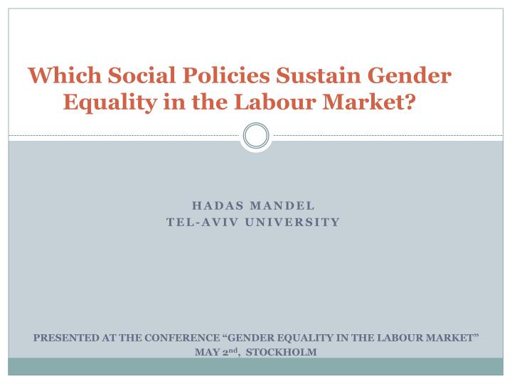 which social policies sustain gender equality in the labour market n.