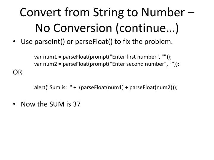 Convert from String to Number – No Conversion (continue…)