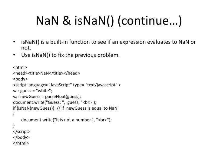 NaN & isNaN() (continue…)
