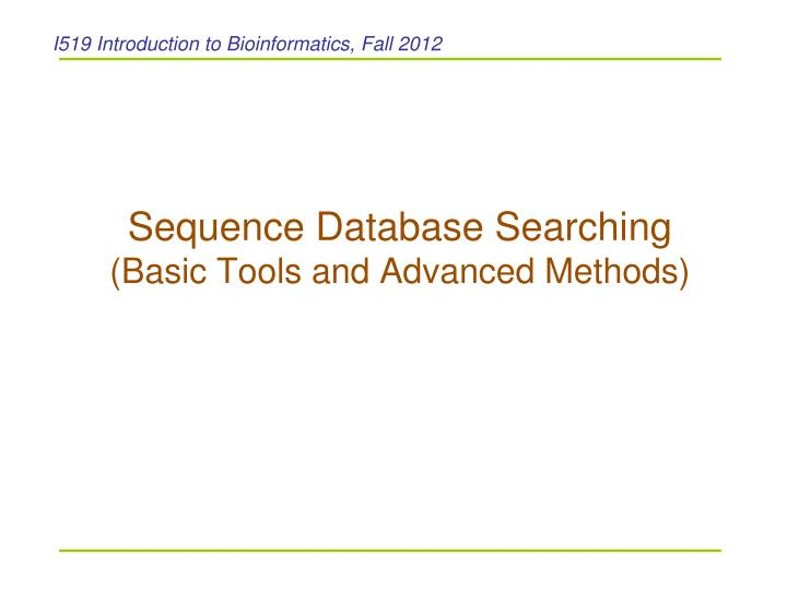 sequence database searching basic tools and advanced methods n.