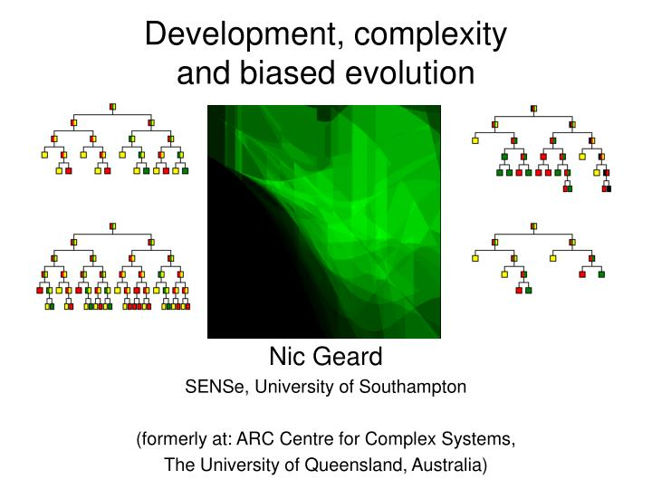 development complexity and biased evolution n.