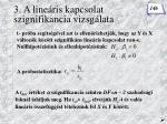 3 a line ris kapcsolat szignifikancia vizsg lata