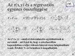 az r x y s a regresszi s egyenes sszef gg se