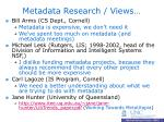 metadata research views
