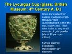 the lycurgus cup glass british museum 4 th century a d