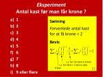 eksperiment antal kast f r man f r krone1