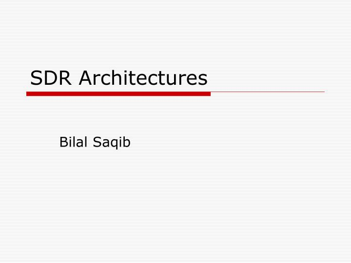 sdr architectures n.