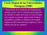 carta magna de las universidades europeas 1988