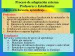 proceso de adaptaci n externa profesores y estudiantes