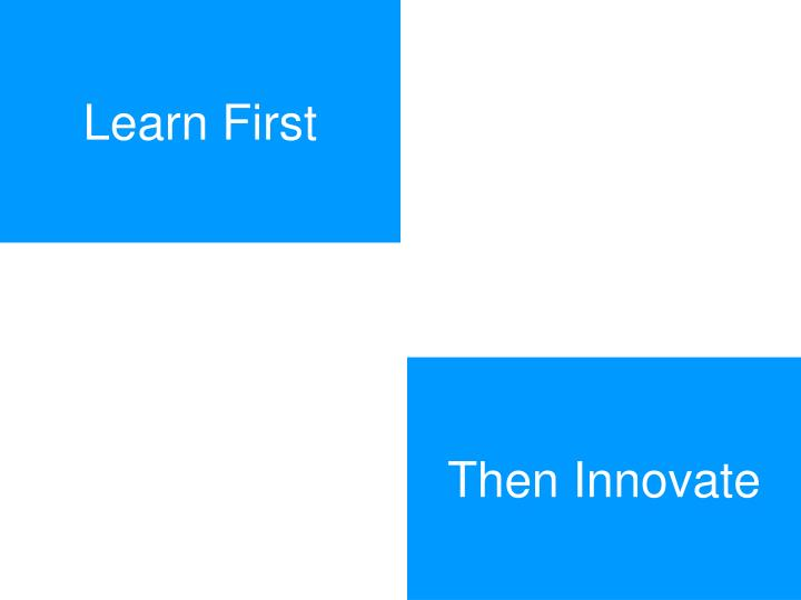 Learn First
