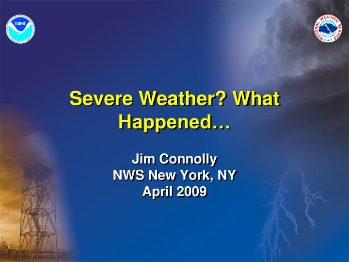 severe weather what happened n.
