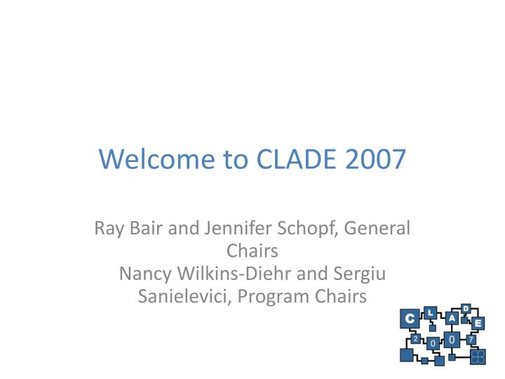 welcome to clade 2007 n.