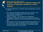 aircraft registered in a member state and used by an operator located in a third country