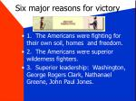 six major reasons for victory