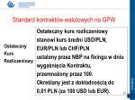standard kontrakt w walutowych na gpw8