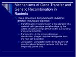 mechanisms of gene transfer and genetic recombination in bacteria