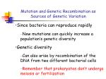 mutation and genetic recombination as sources of genetic variation