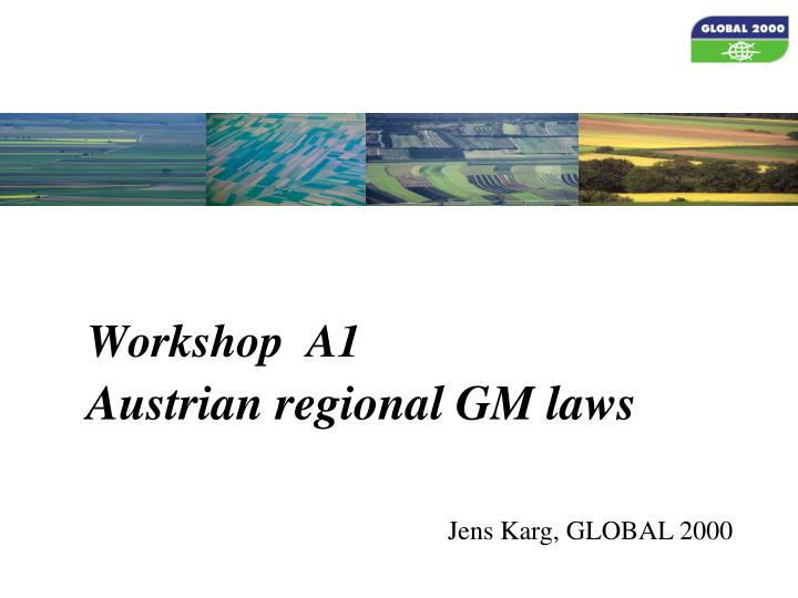 workshop a1 austrian regional gm laws n.