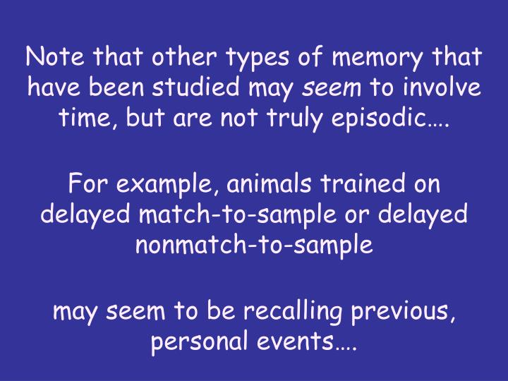 Note that other types of memory that have been studied may