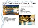 crowne plaza maruma hotel casino1