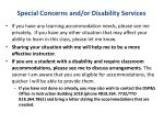 special concerns and or disability services