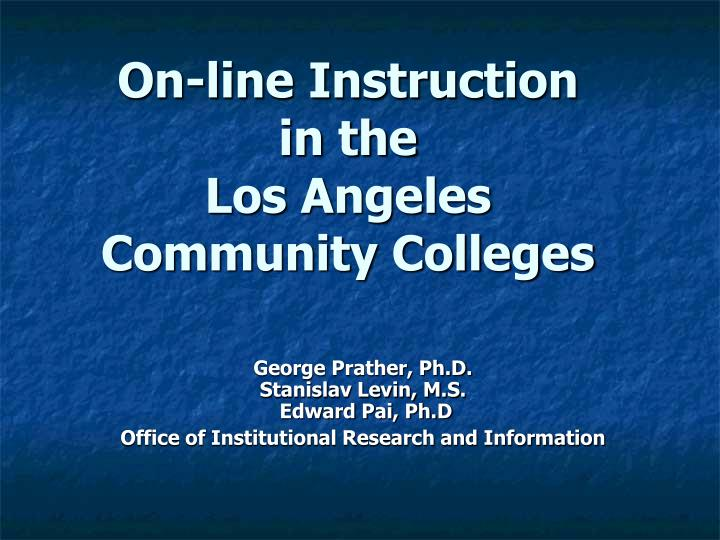 on line instruction in the los angeles community colleges n.