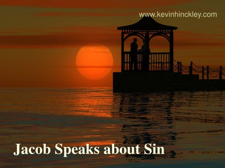 jacob speaks about sin n.