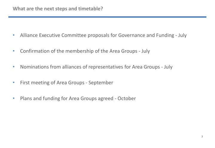 What are the next steps and timetable?