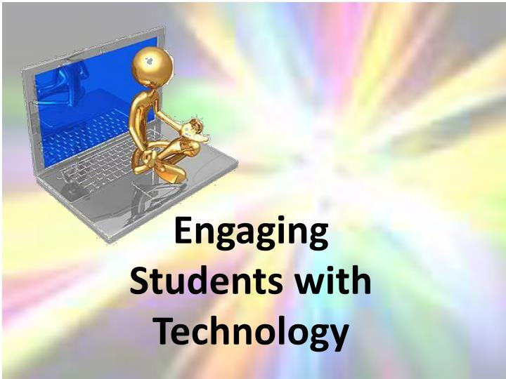 engaging students with technology n.