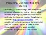 podcasting oral recording oral quizzes