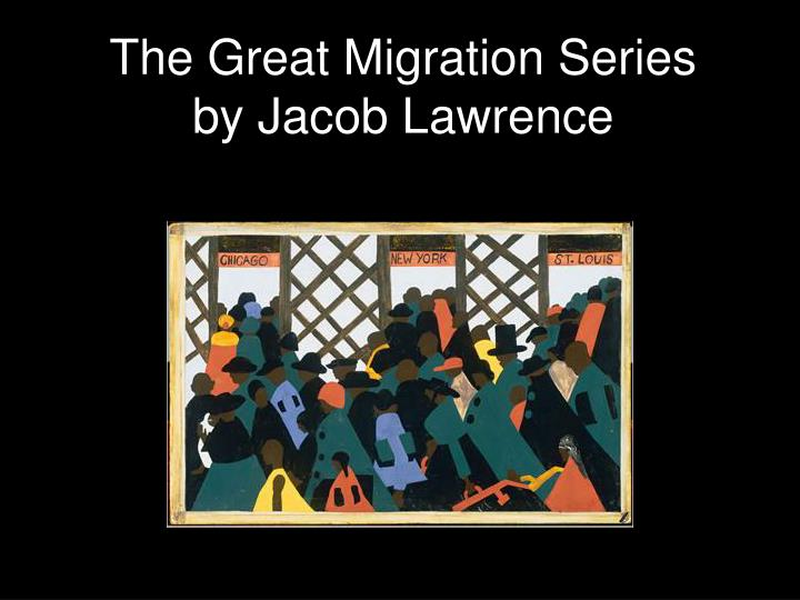 the great migration series by jacob lawrence n.