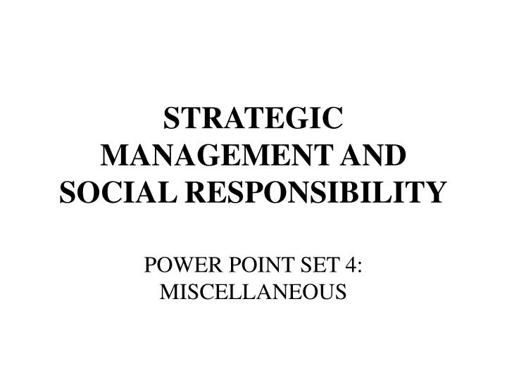 strategic management and social responsibility n.