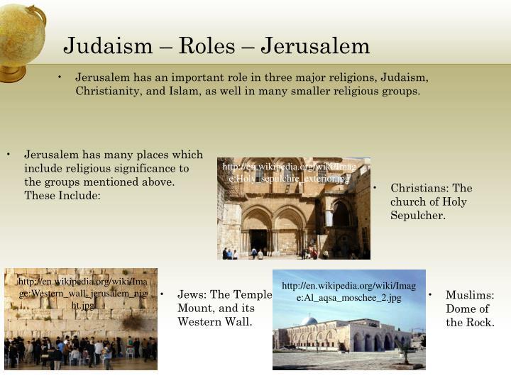 Judaism – Roles – Jerusalem