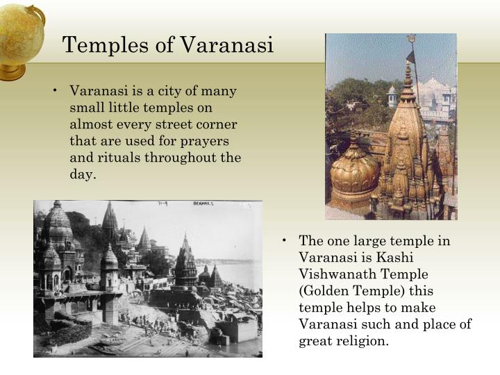 Varanasi is a city of many small little temples on almost every street corner that are used for prayers and rituals throughout the day.