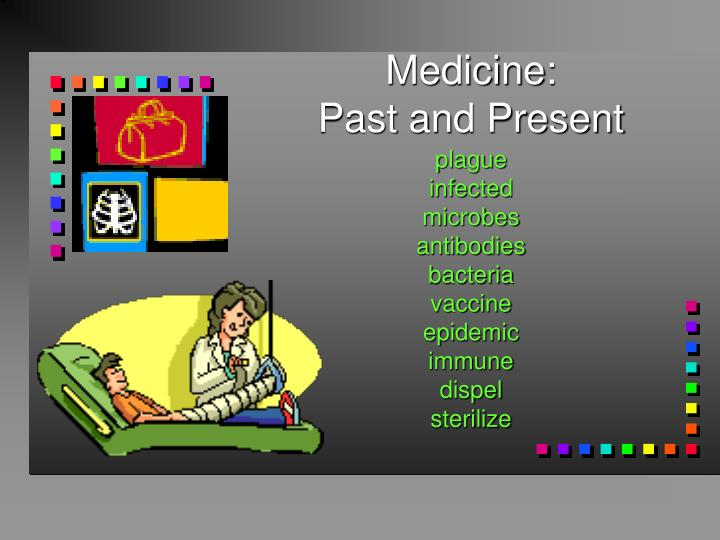 medicine past and present n.