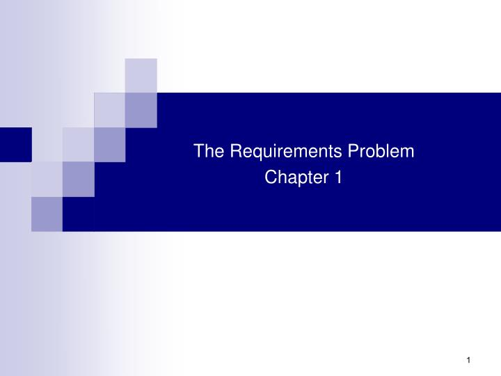 the requirements problem chapter 1 n.