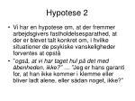 hypotese 2